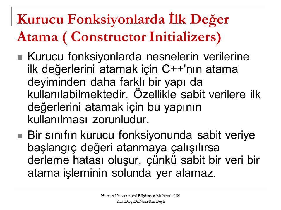Kurucu Fonksiyonlarda İlk Değer Atama ( Constructor Initializers)