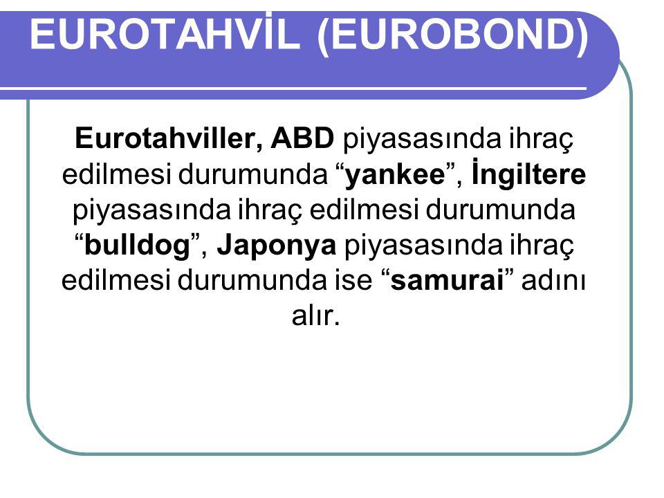EUROTAHVİL (EUROBOND)