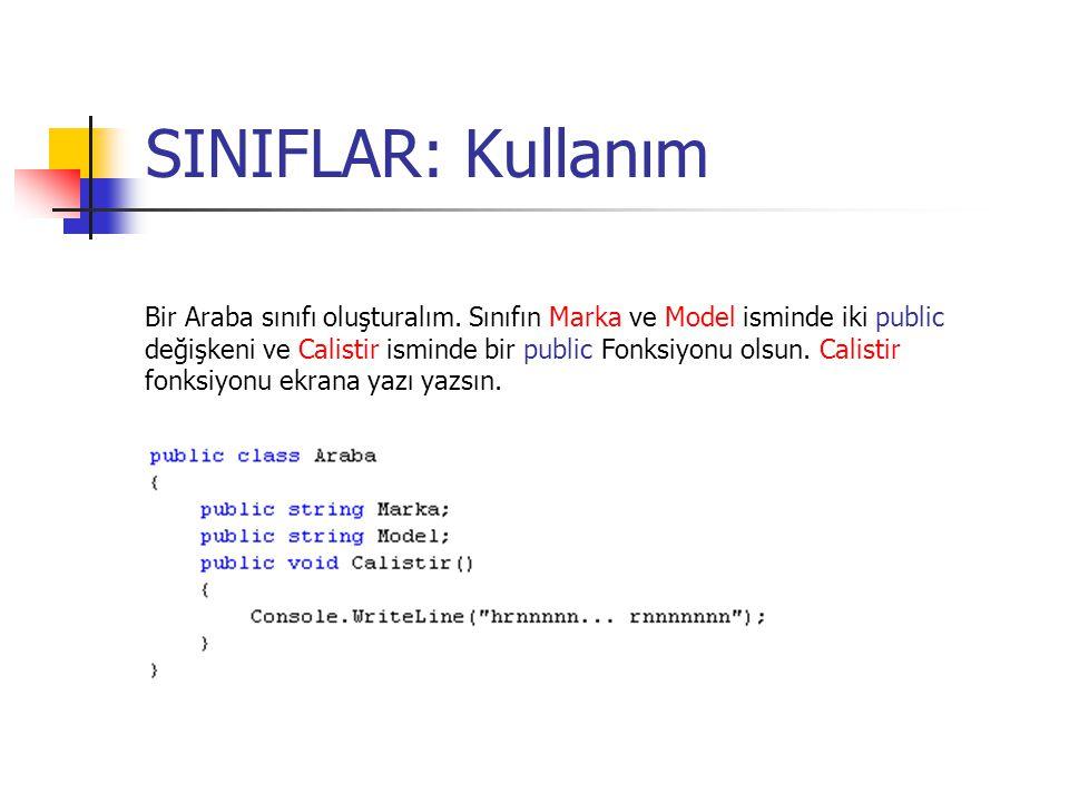 SINIFLAR: Kullanım