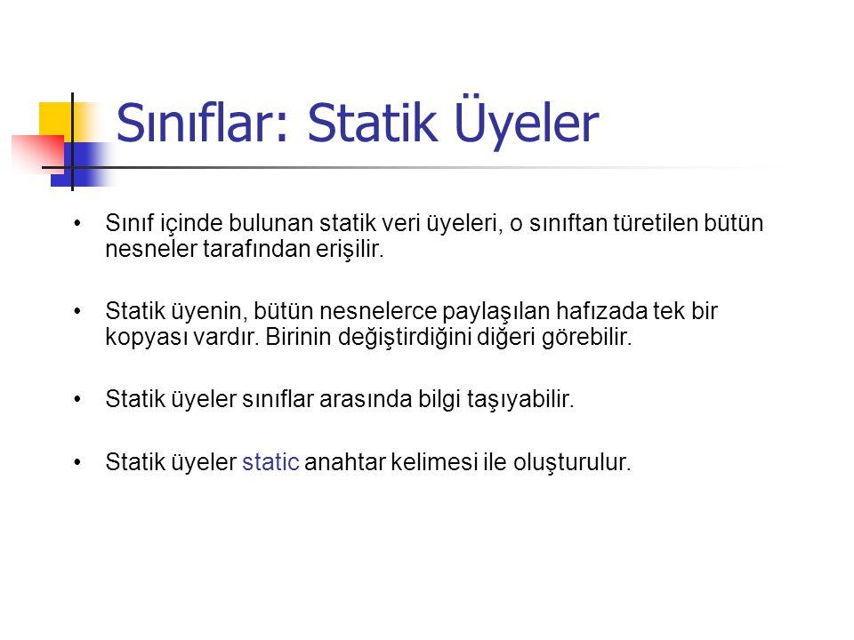 Sınıflar: Statik Üyeler