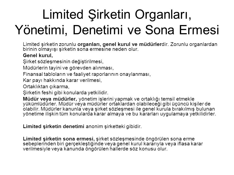 Limited Şirketin Organları, Yönetimi, Denetimi ve Sona Ermesi