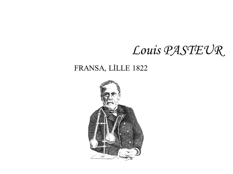 Louis PASTEUR FRANSA, LİLLE 1822