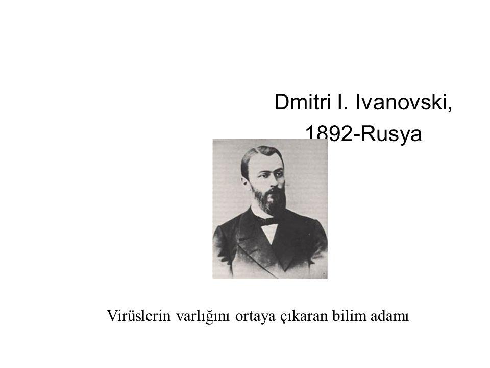 Dmitri I. Ivanovski, 1892-Rusya