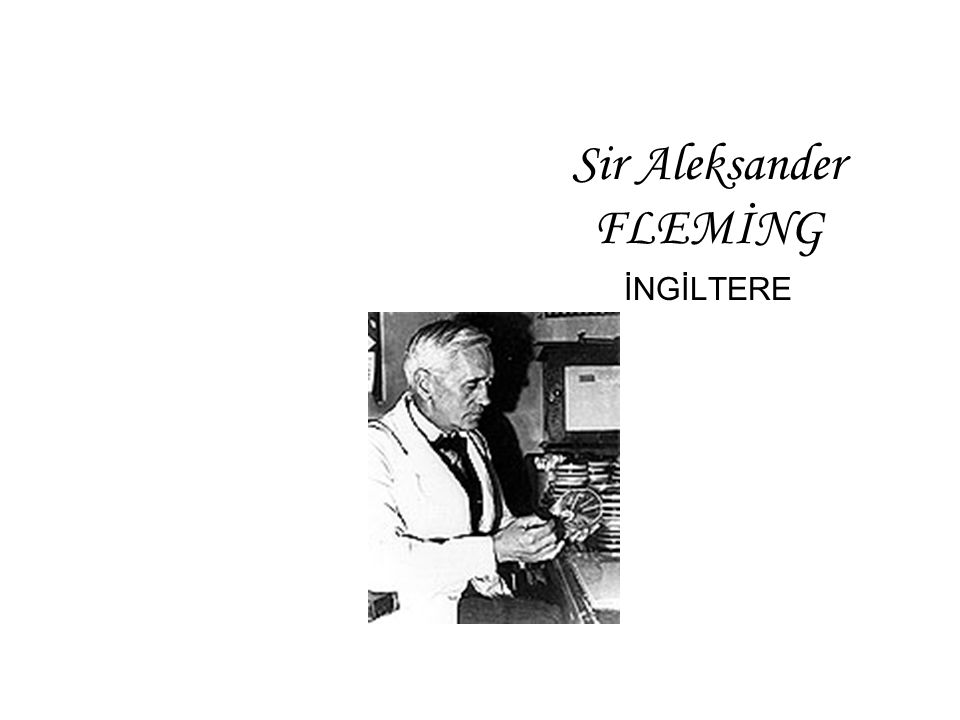 Sir Aleksander FLEMİNG İNGİLTERE