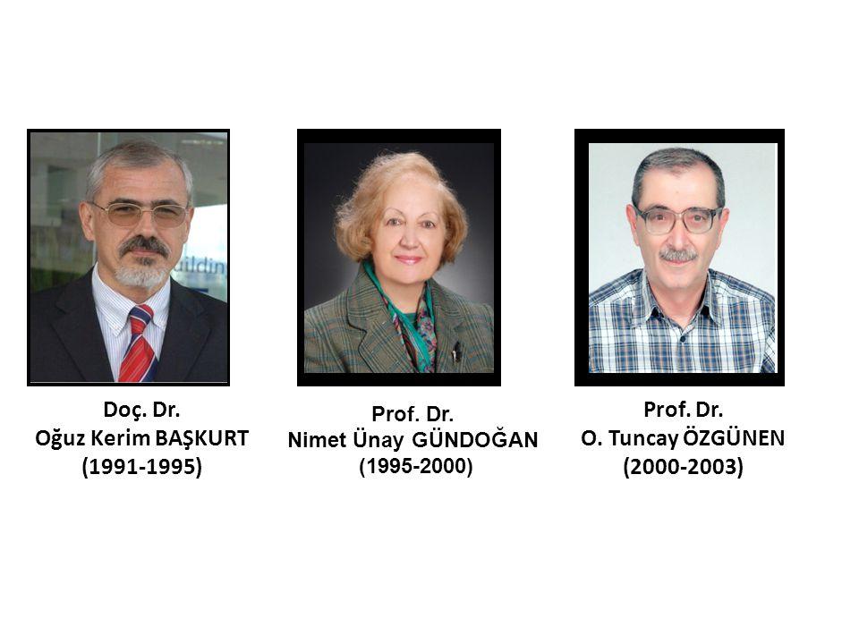 Doç. Dr. Oğuz Kerim BAŞKURT (1991-1995)