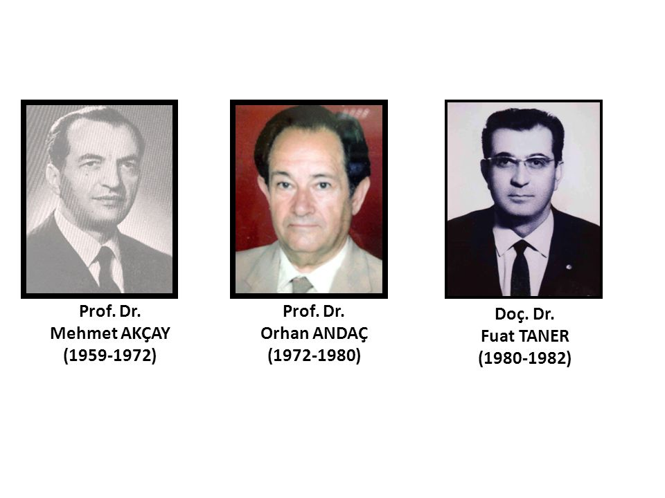 Prof. Dr. Mehmet AKÇAY (1959-1972)