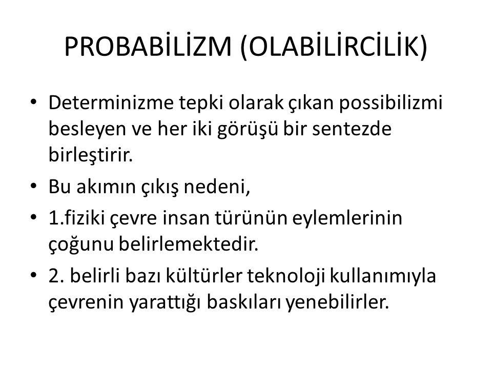PROBABİLİZM (OLABİLİRCİLİK)