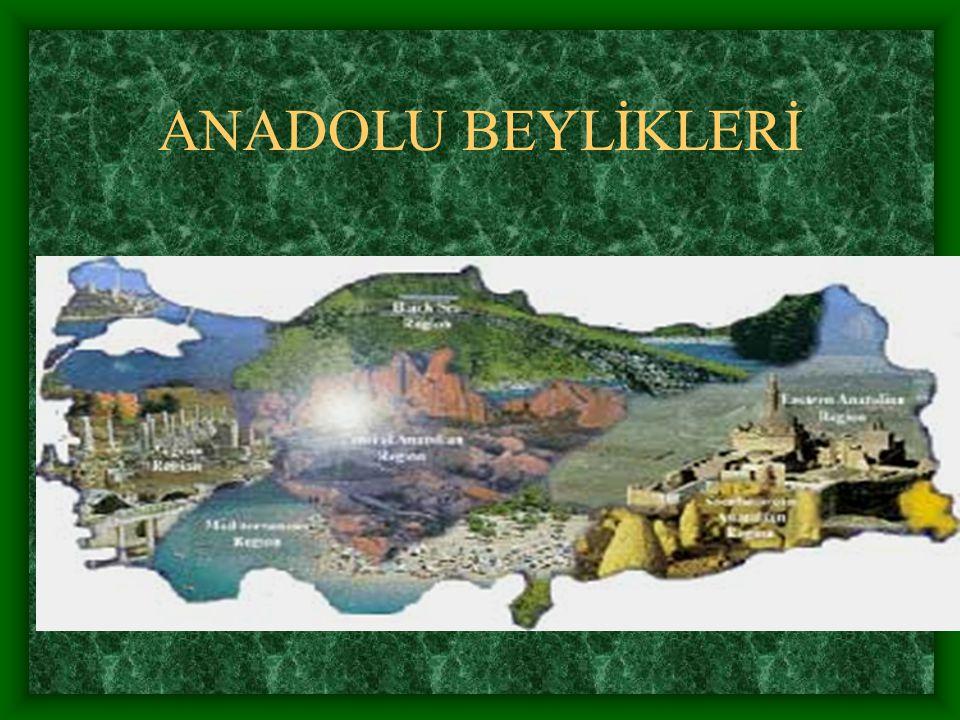 ANADOLU BEYLİKLERİ