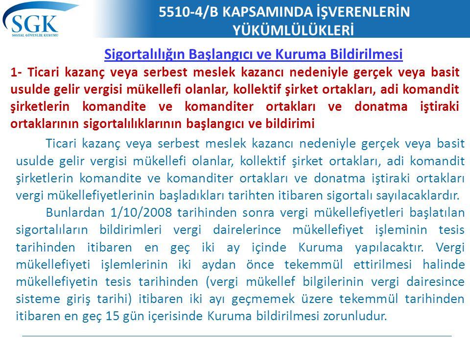 5510-4/B KAPSAMINDA İŞVERENLERİN YÜKÜMLÜLÜKLERİ