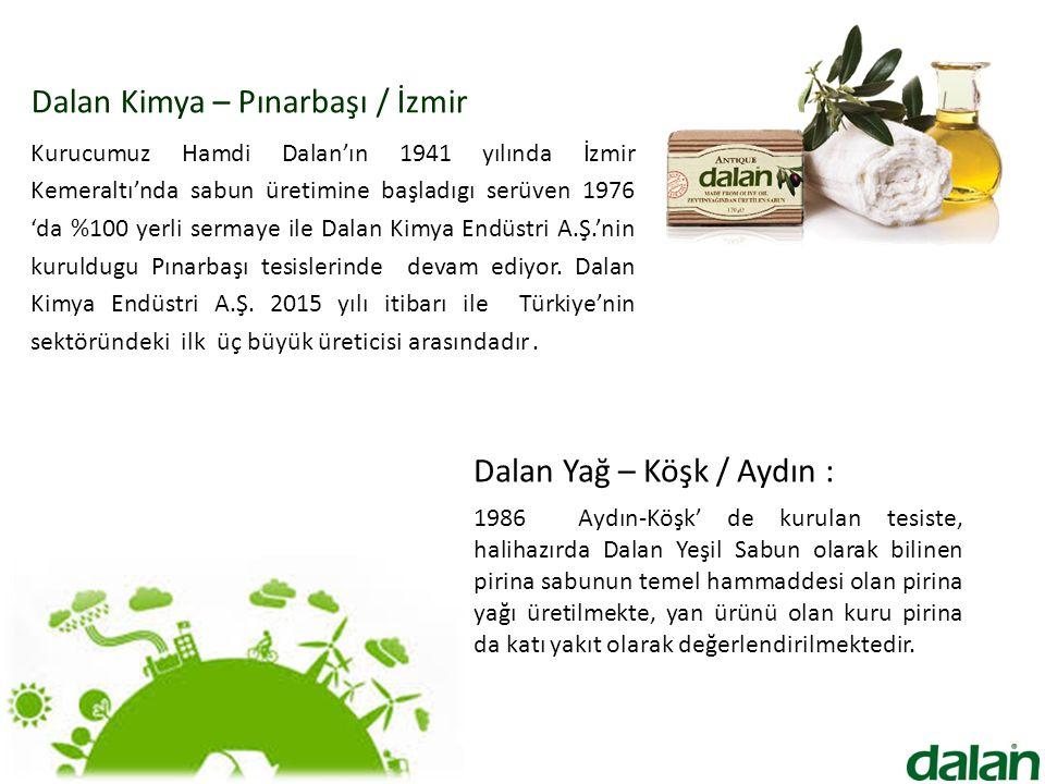 Dalan Kimya – Pınarbaşı / İzmir