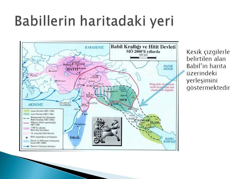 Kesik çizgilerle belirtilen alan Babil'in harita üzerindeki yerleşimini göstermektedir