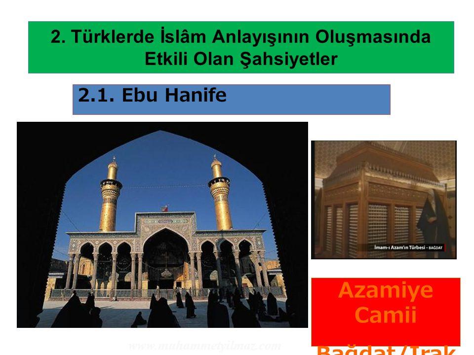 2. Türklerde İslâm Anlayışının Oluşmasında Etkili Olan Şahsiyetler