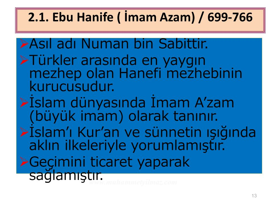 2.1. Ebu Hanife ( İmam Azam) / 699-766