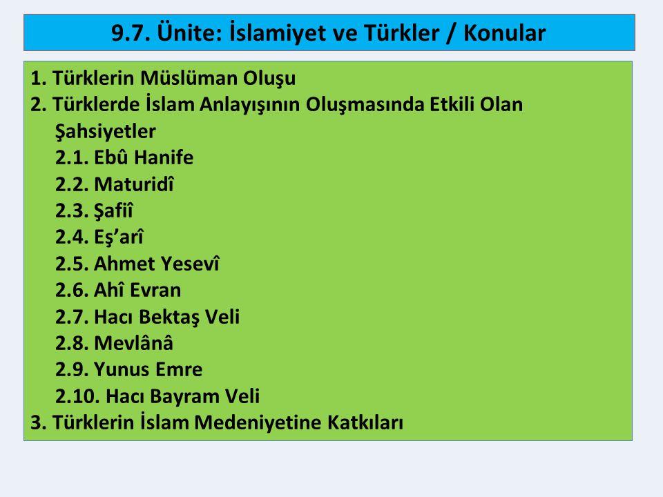 9.7. Ünite: İslamiyet ve Türkler / Konular