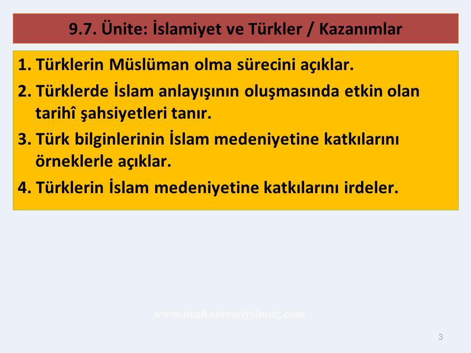 9.7. Ünite: İslamiyet ve Türkler / Kazanımlar