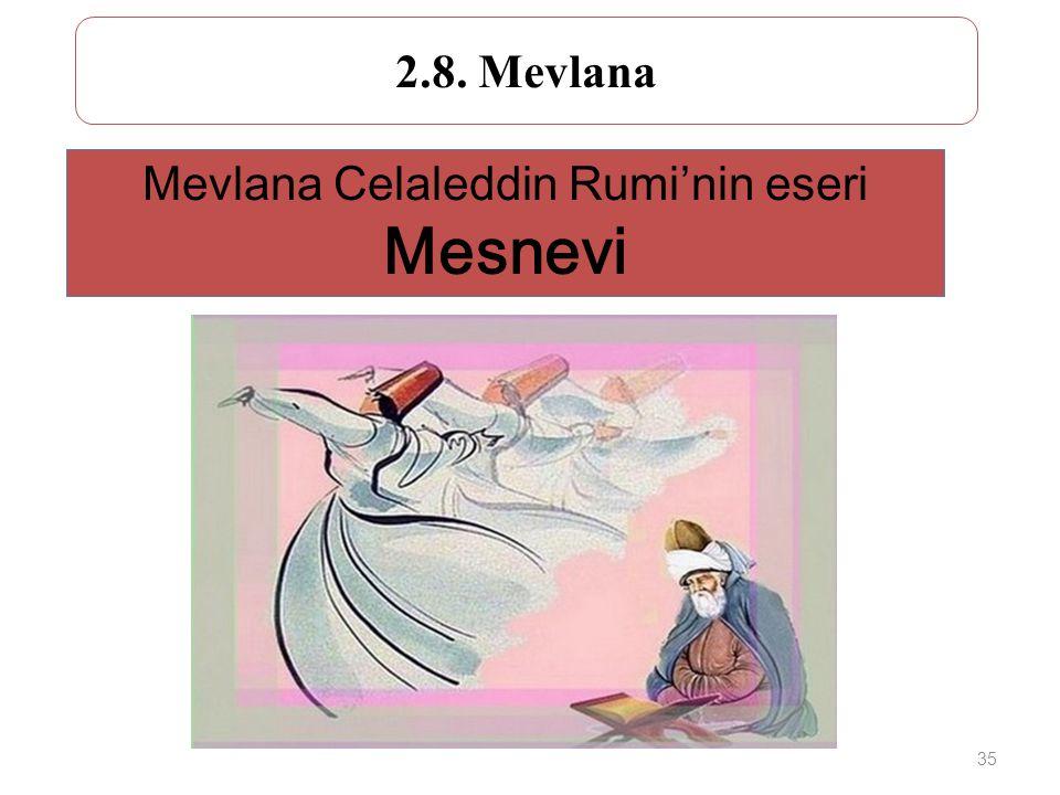 Mevlana Celaleddin Rumi'nin eseri