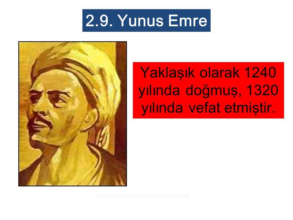 Yaklaşık olarak 1240 yılında doğmuş, 1320 yılında vefat etmiştir.