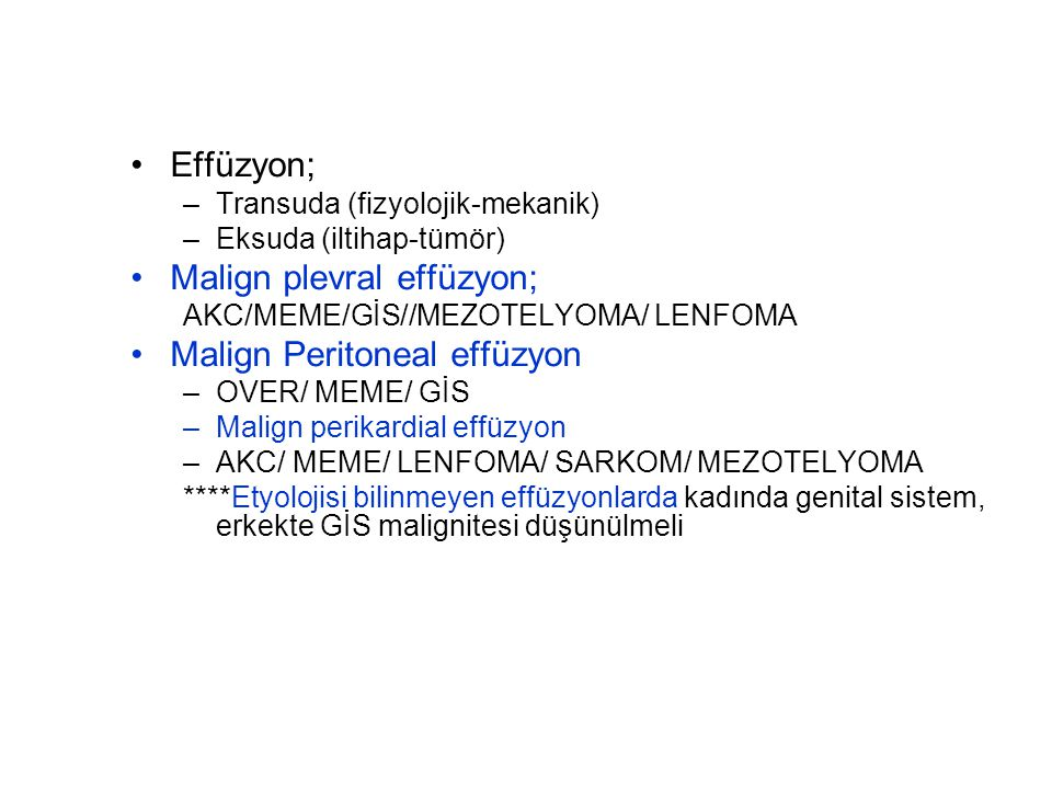 Malign plevral effüzyon; Malign Peritoneal effüzyon