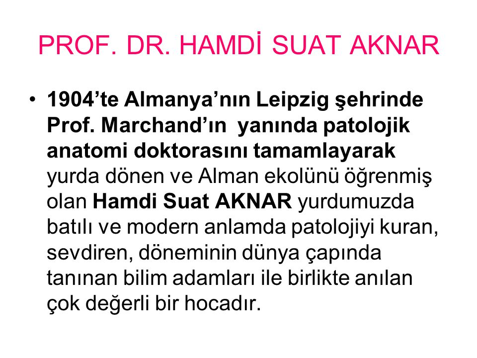 PROF. DR. HAMDİ SUAT AKNAR