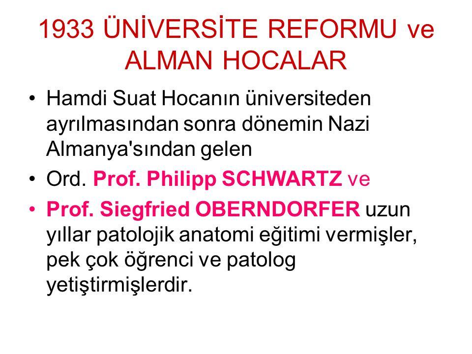 1933 ÜNİVERSİTE REFORMU ve ALMAN HOCALAR