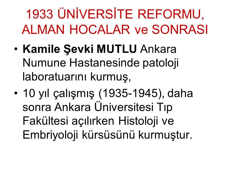 1933 ÜNİVERSİTE REFORMU, ALMAN HOCALAR ve SONRASI