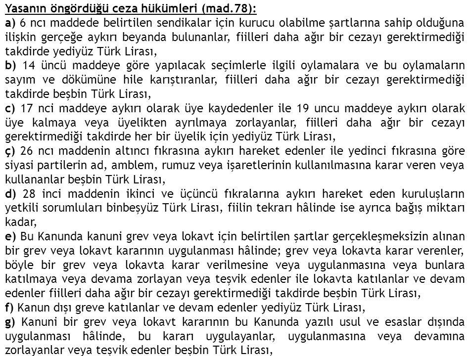 Yasanın öngördüğü ceza hükümleri (mad.78):