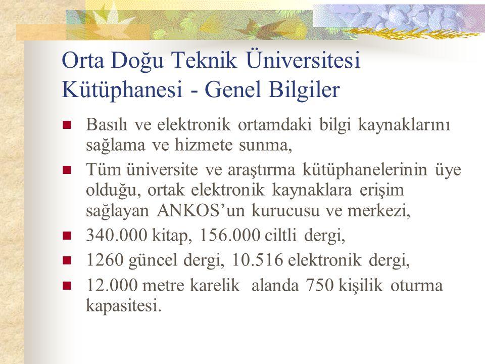 Orta Doğu Teknik Üniversitesi Kütüphanesi - Genel Bilgiler