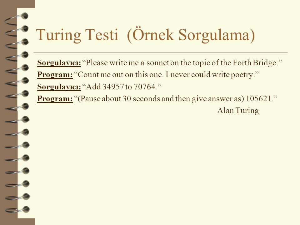Turing Testi (Örnek Sorgulama)