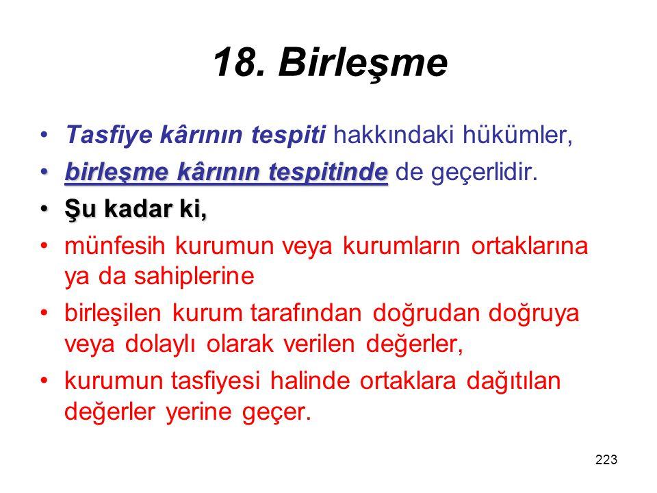 18. Birleşme Tasfiye kârının tespiti hakkındaki hükümler,