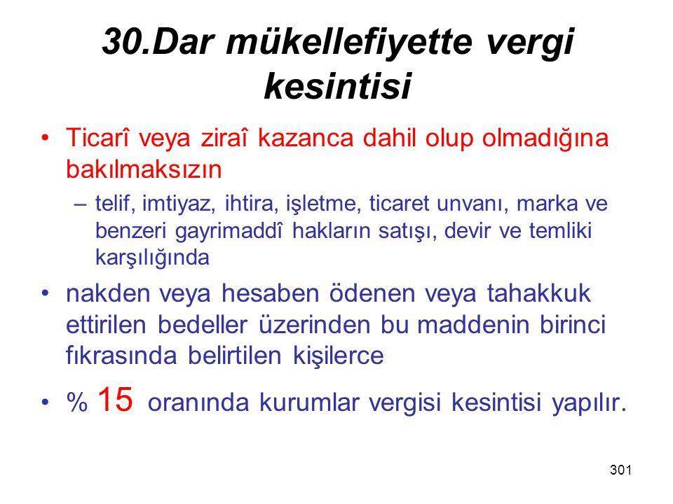 30.Dar mükellefiyette vergi kesintisi