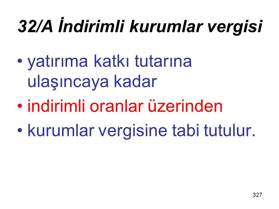 32/A İndirimli kurumlar vergisi