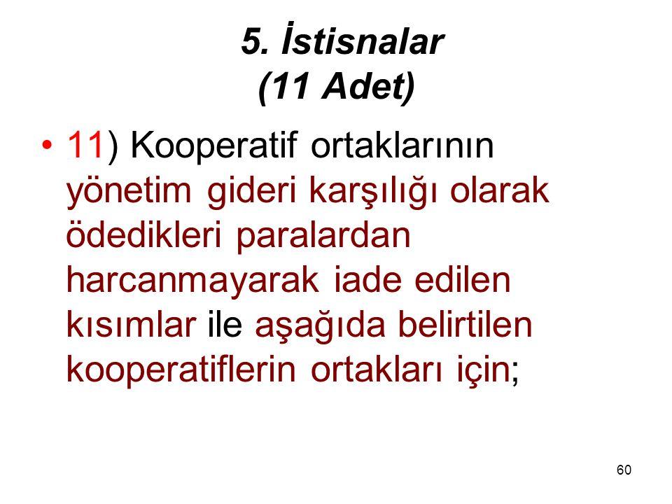 5. İstisnalar (11 Adet)