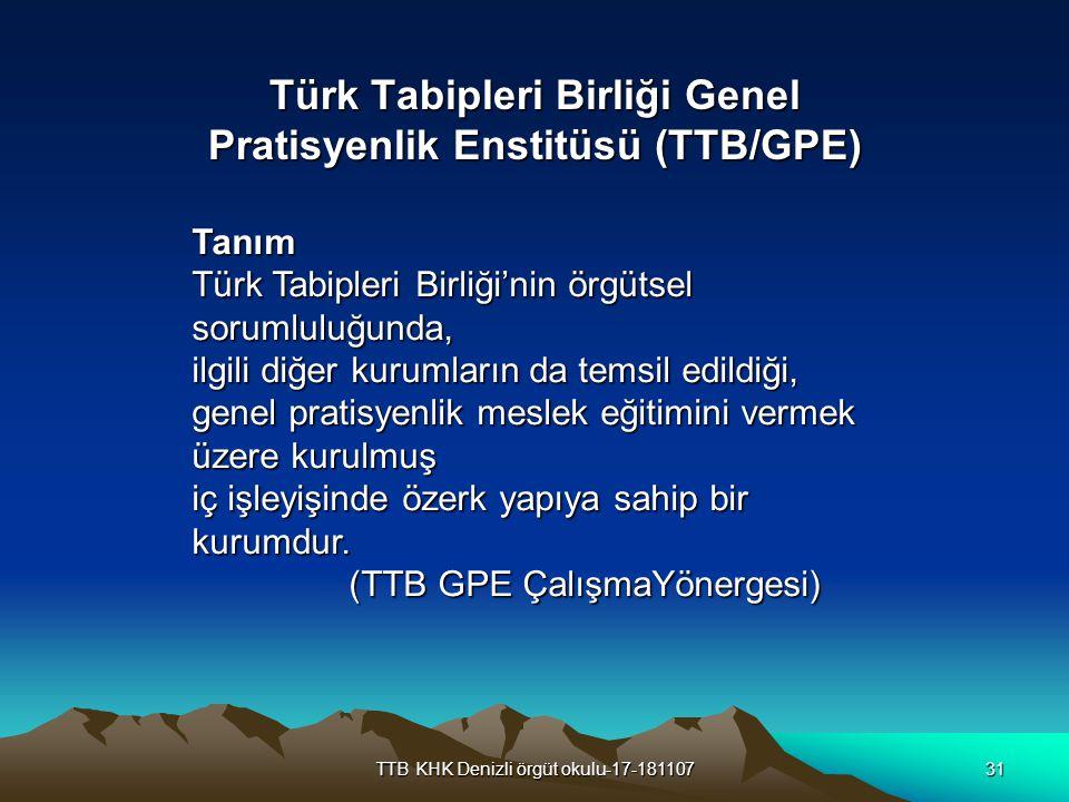 Türk Tabipleri Birliği Genel Pratisyenlik Enstitüsü (TTB/GPE)