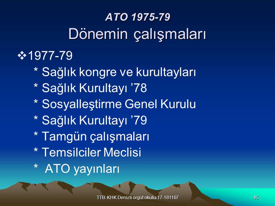 ATO 1975-79 Dönemin çalışmaları