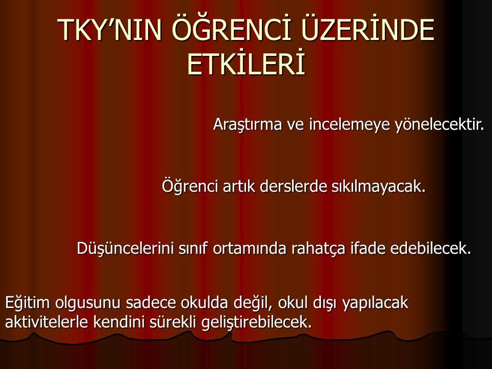 TKY'NIN ÖĞRENCİ ÜZERİNDE ETKİLERİ