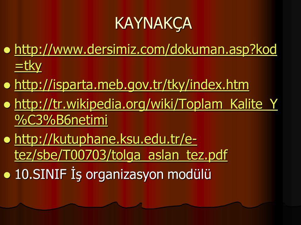 KAYNAKÇA http://www.dersimiz.com/dokuman.asp kod=tky