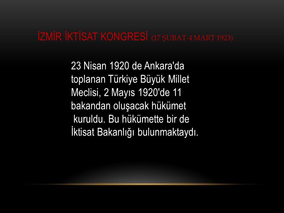 İZMİR İKTİSAT KONGRESİ (17 ŞUBAT-4 MART 1923)