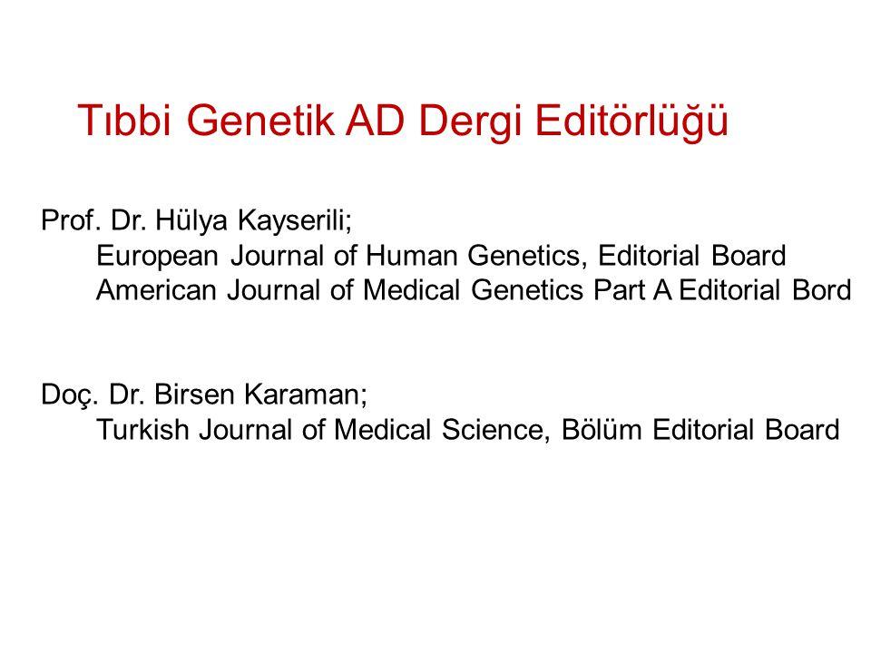 Tıbbi Genetik AD Dergi Editörlüğü
