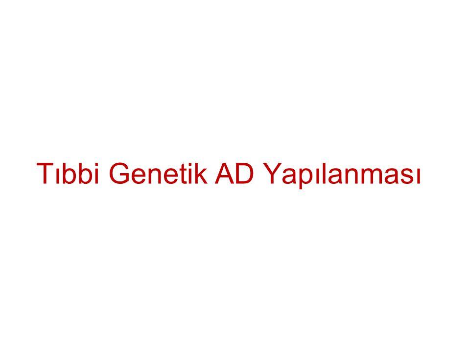 Tıbbi Genetik AD Yapılanması