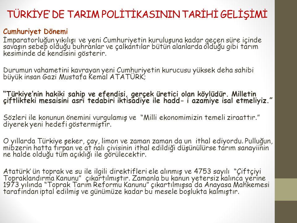 TÜRKİYE' DE TARIM POLİTİKASININ TARİHİ GELİŞİMİ