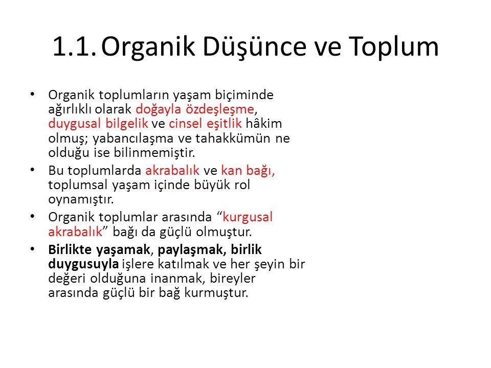 1.1. Organik Düşünce ve Toplum