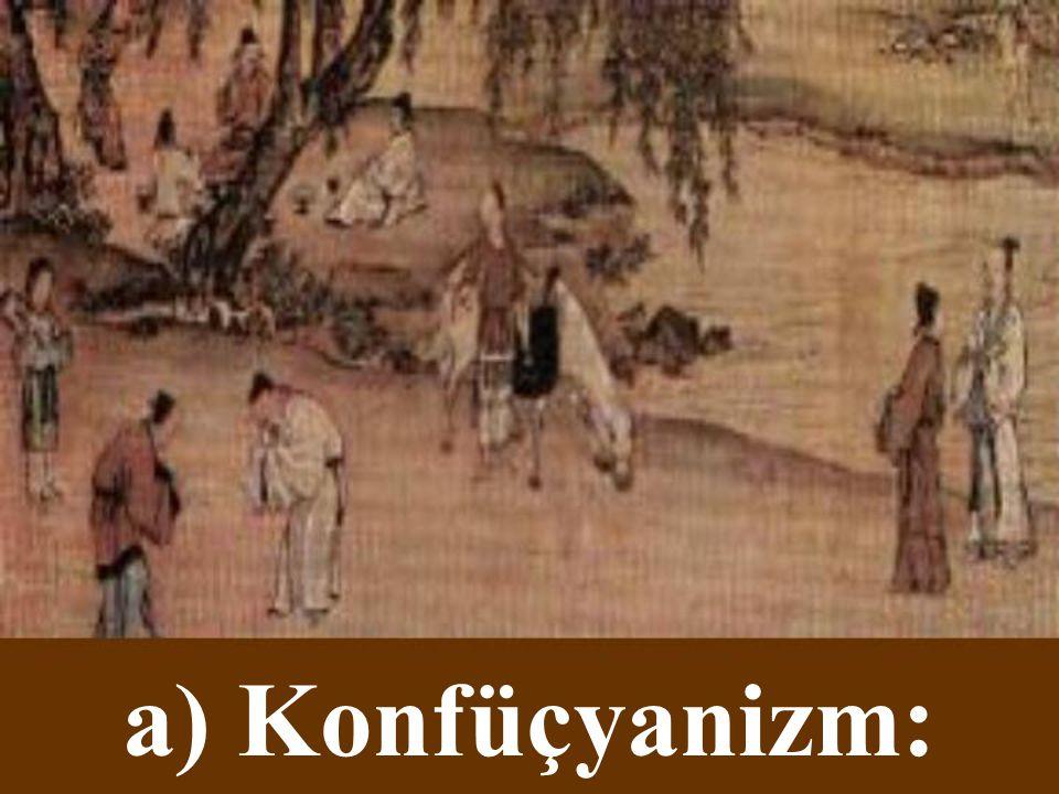 a) Konfüçyanizm: