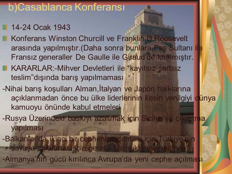 b)Casablanca Konferansı
