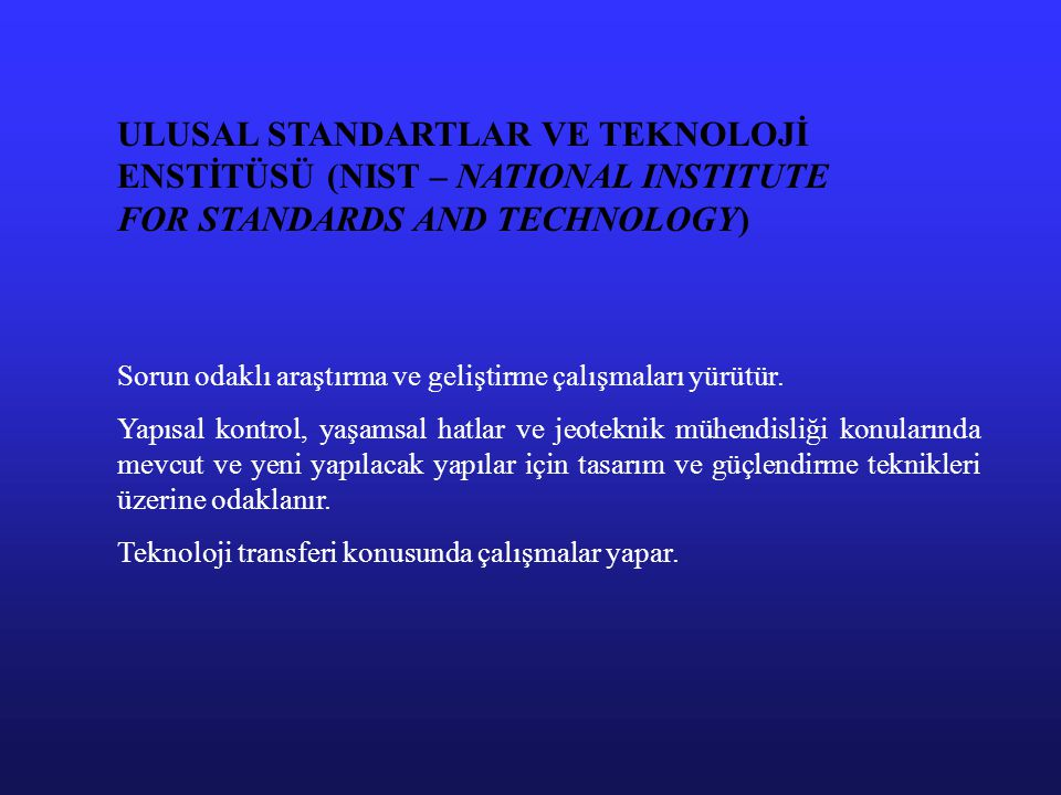 ULUSAL STANDARTLAR VE TEKNOLOJİ ENSTİTÜSÜ (NIST – NATIONAL INSTITUTE FOR STANDARDS AND TECHNOLOGY)