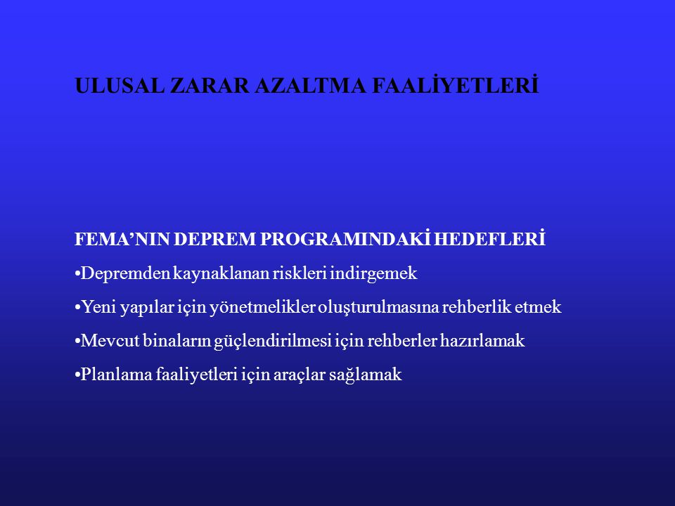 ULUSAL ZARAR AZALTMA FAALİYETLERİ