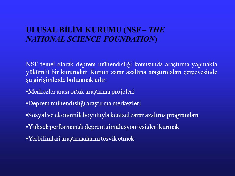 ULUSAL BİLİM KURUMU (NSF – THE NATIONAL SCIENCE FOUNDATION)