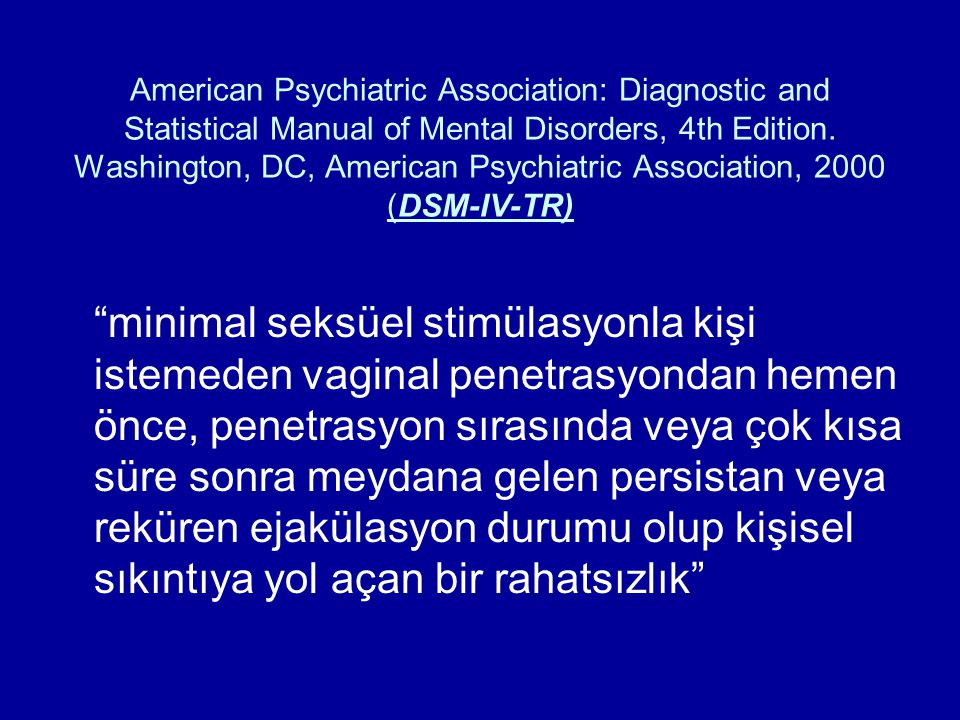 American Psychiatric Association: Diagnostic and Statistical Manual of Mental Disorders, 4th Edition. Washington, DC, American Psychiatric Association, 2000 (DSM-IV-TR)
