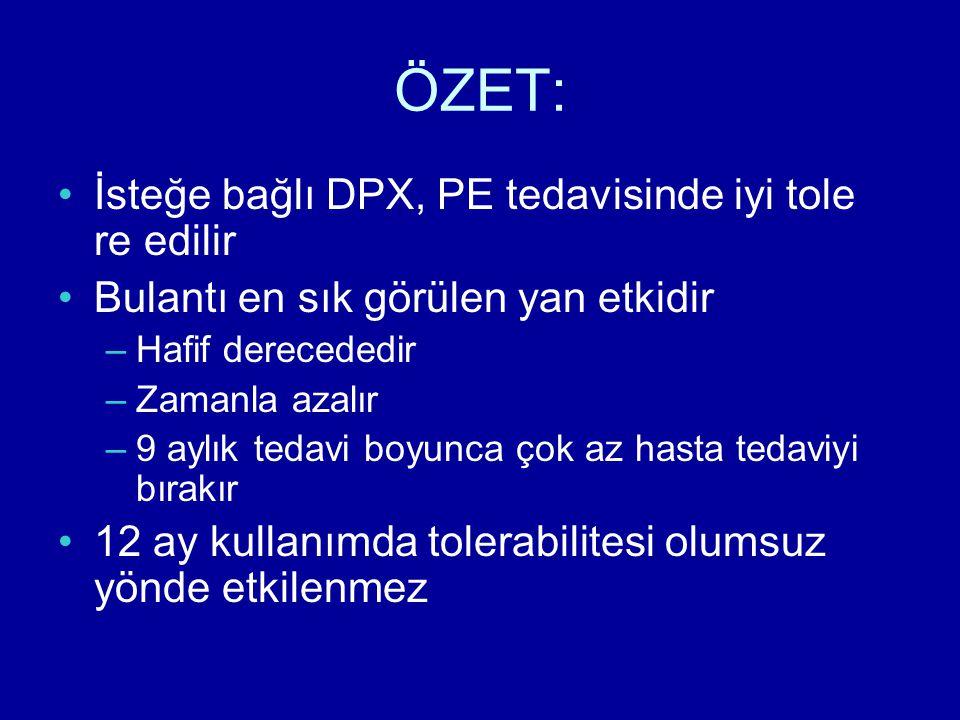 ÖZET: İsteğe bağlı DPX, PE tedavisinde iyi tole re edilir