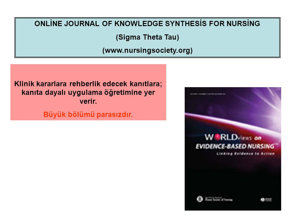 ONLİNE JOURNAL OF KNOWLEDGE SYNTHESİS FOR NURSİNG (Sigma Theta Tau)