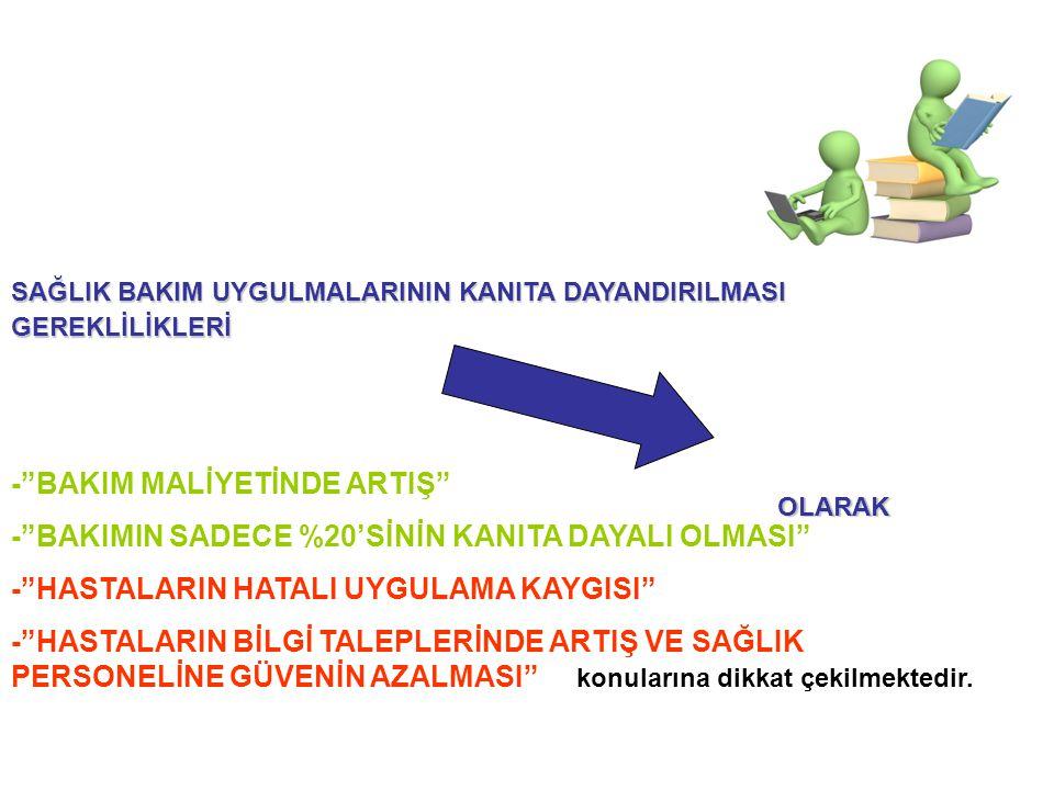 - BAKIM MALİYETİNDE ARTIŞ